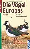 Die V�gel Europas und des Mittelmeerraumes (Kosmos-Naturf�hrer) title=