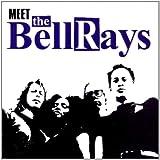 Meet the Bellrays