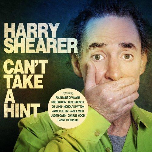 "Harry Shearer feat Fountains of Wayne, Dr. John, Jamie Cullen, Spinal Tap, Derek Smalls, aimie Cullum, Steve Lukather, Judith Owen, Alice Russell, Jeff ""Skunk"" Baxter,"
