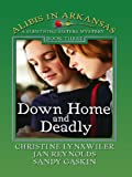 Down Home and Deadly (Thorndike Press Large Print Christian Mystery)