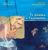echange, troc Édith Maraea - Te pauma a Taaroanui