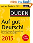 Duden Auf gut Deutsch! 2015: Rechtsch...