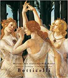 Allesandro Botticelli 1444/45-1510 (Masters of Italian Art): HF