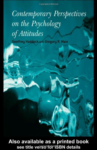 Contemporary Perspectives on the Psychology of Attitudes