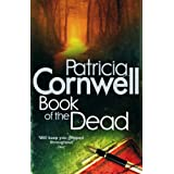 Book Of The Dead (Scarpetta Novels)by Patricia Cornwell