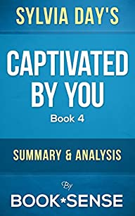 Captivated By You: (Crossfire, Book 4…