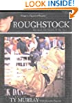 Roughstock - the Mud, the Blood & the...