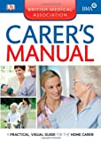 Dorling Kindersley BMA Carer's Manual