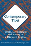 img - for Contemporary Tibet: Politics, Development and Society in a Disputed Region book / textbook / text book