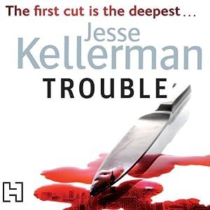 Trouble | [Jesse Kellerman]