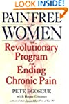Pain Free for Women: The Revolutionar...
