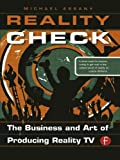 img - for Reality Check: The Business and Art of Producing Reality TV book / textbook / text book