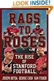 Rags to Roses: The Rise of Stanford Football