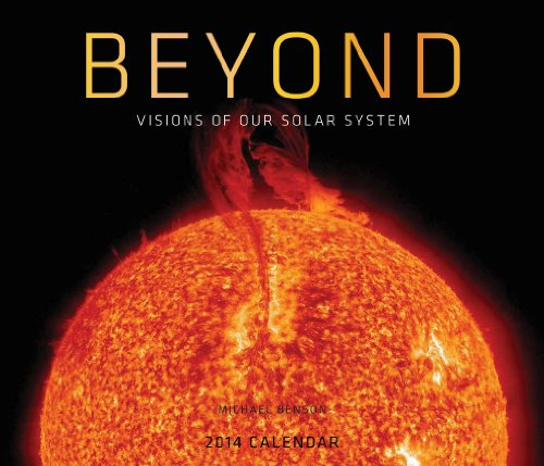 Beyond 2014 Wall Calendar: Visions from Our Solar System