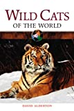 Wild Cats of the World (0816052174) by Alderton, David