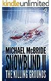 Snowblind II: The Killing Grounds