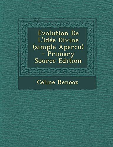 Evolution de L'Idee Divine (Simple Apercu)