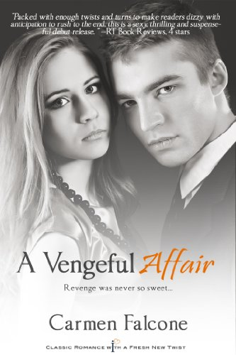 A Vengeful Affair (Entangled Indulgence) by Carmen Falcone