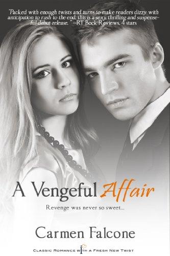 A Vengeful Affair (Entangled Indulgence) by Carmen Falcone