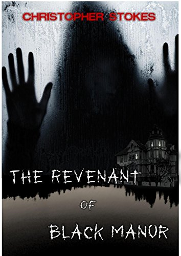 The Revenant of Black Manor
