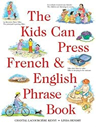 Kids Can Press French & English Phrase Book, The (Kids Can Press Jumbo Books) by Kids Can Press
