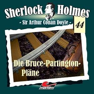 Die Bruce Partington Pläne (Sherlock Holmes 44) Hörspiel
