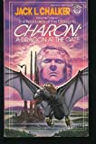 Charon: A Dragon at the Gate (The Four Lords of the Diamond, Vol. 3) (0345293703) by Chalker, Jack L.