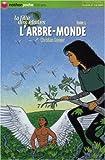 """Afficher """"La Fille des étoiles n° 5 L'Arbre-monde"""""""