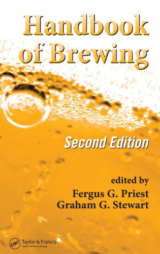 Handbook Of Brewing, Second Edition (Food Science And Technology)