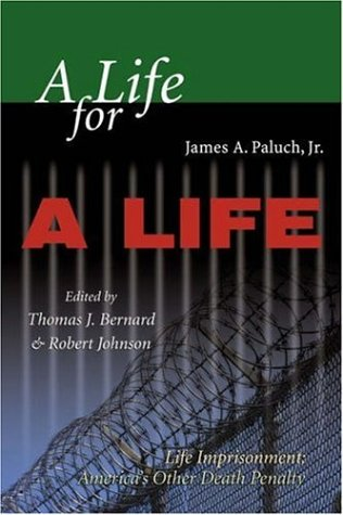 A Life for a Life: Life Imprisonment (America's Other Death Penalty)