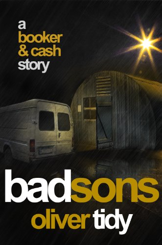 Amazon.com: Bad Sons (Booker & Cash #1) eBook: Oliver Tidy: Books