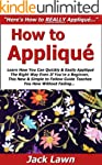 How to Appliqu�: Learn How You Can Qu...