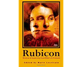 Rubicon: Words and Art Inspired by Oscar Wilde's De Profundis