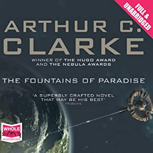 The Fountains of Paradise | [Arthur C. Clarke]