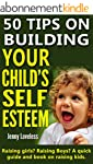 Parenting Book: 50 Tips on Building Y...