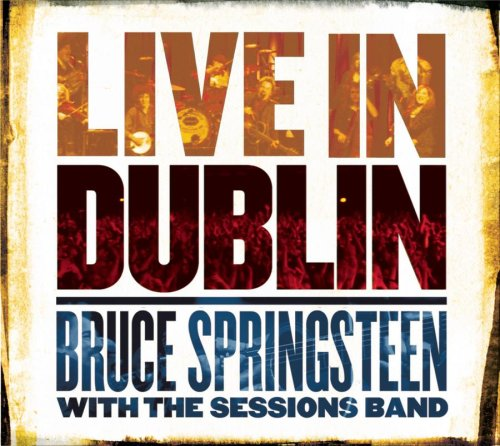 Bruce Springsteen With The Sessions Band - O Mary Don