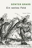 echange, troc Günter Grass - Ein weites Feld, Illustrierte Jubiläumsausgabe