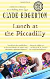 Lunch at the Piccadilly (Ballantine Reader's Circle) (0345476786) by Edgerton, Clyde