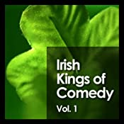 Irish Kings of Comedy: Volume 1 | [Tim Allen, Drew Carey, Tom Kenny, more]