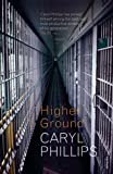 Higher Ground (0099498251) by Phillips, Caryl