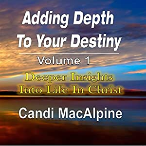 Adding Depth to Your Destiny Audiobook