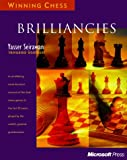 Brilliancies (Winning Chess) (0735606064) by Yasser Seirawan