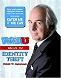Realu Guide to Identity Theft (Real U)
