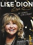 Lise Dion: Le temps qui court  DVD (V...