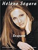 echange, troc Hélène Ségara, Didier Lecat - En aparté : Entretiens avec Didier Lecat