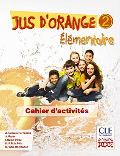 jus-d-orange-2-elementaire-cahier-d-activites-anaya-francais