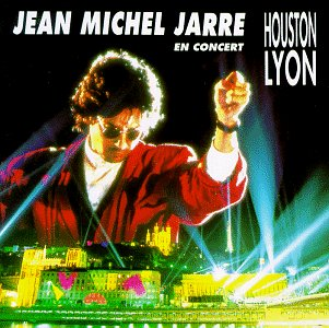 Jean-Michel Jarre - En Concert - Houston-Lyon - Zortam Music