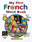 img - for My First French Word Book (English and French Edition) book / textbook / text book