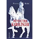 Die Welt der Karolingervon &#34;Pierre Rich&#34;
