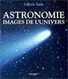 echange, troc Gabriele Vanin - Astronomie, image de l'univers